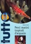 Pesci marini tropicali d'acquario